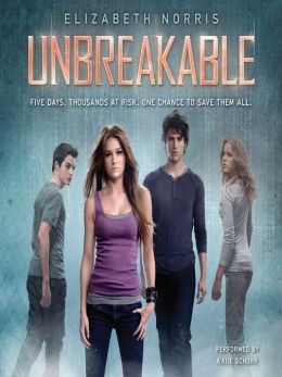 Unbreakable: Unraveling Series, Book 2
