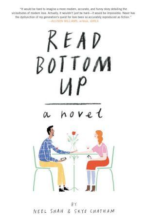 Read Bottom Up: A Novel