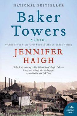 Baker Towers: A Novel a Novel