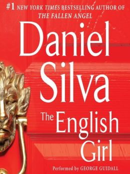 The English Girl: Gabriel Allon Series, Book 13