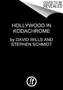 Hollywood in Kodachrome