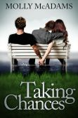 Book Cover Image. Title: Taking Chances, Author: Molly McAdams