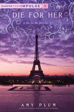 Die for Her: A Die for Me Novella