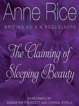 The Claiming of Sleeping Beauty: Sleeping Beauty Trilogy, Book 1