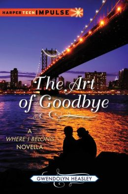 The Art of Goodbye: A Where I Belong Novella