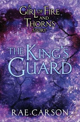 The King's Guard (Girl of Fire and Thorns Series)