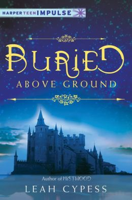 Buried Above Ground: A Nightspell Novella