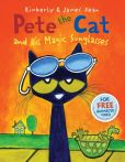 Book Cover Image. Title: Pete the Cat and His Magic Sunglasses, Author: Kimberly Dean