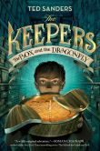 Book Cover Image. Title: The Box and the Dragonfly (The Keepers Series #1), Author: Ted Sanders