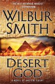 Desert God: a novel of Ancient Egypt by Wilbur Smith