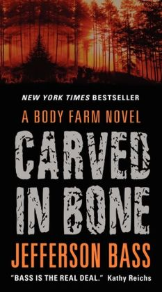 Carved in Bone (Body Farm Series #1)