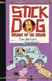 Book Cover Image. Title: Stick Dog Dreams of Ice Cream, Author: Tom Watson