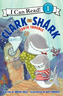 Clark the Shark: Tooth Trouble