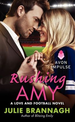 Rushing Amy (Love and Football Series #2)