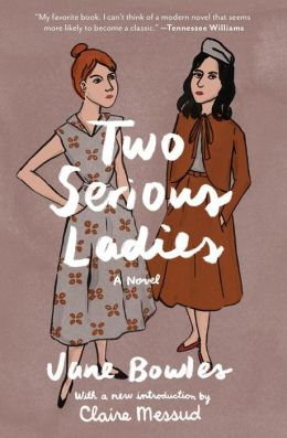 Two Serious Ladies: A Novel