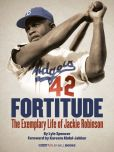 Book Cover Image. Title: Fortitude:  The Exemplary Life of Jackie Robinson (Enhanced e-Book), Author: Lyle Spencer