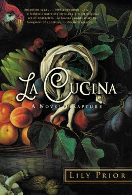 La Cucina: A Novel of Rapture