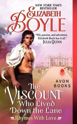 The Viscount Who Lives Down the Lane by Elizabeth Boyle