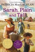 Book Cover Image. Title: Sarah, Plain and Tall, Author: Patricia MacLachlan