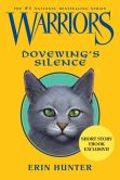Book Cover Image. Title: Warriors:  Dovewing's Silence, Author: Erin Hunter