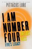 Book Cover Image. Title: I Am Number Four:  The Lost Files: Five's Legacy, Author: Pittacus Lore