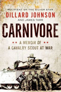 Carnivore: A Memoir by One of the Deadliest American Soliders of All Time