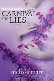 Book Cover Image. Title: Untamed City:  Carnival of Lies, Author: Melissa Marr