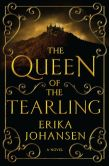 Book Cover Image. Title: The Queen of the Tearling, Author: Erika Johansen