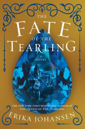 The Fate of the Tearling (Queen of the Tearling Trilogy #3)