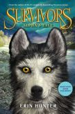 Book Cover Image. Title: Survivors:  Alpha's Tale, Author: Erin Hunter