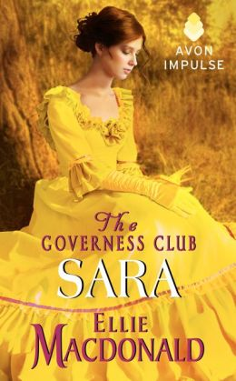 The Governess Club: Sara by Ellie Macdonald