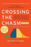 Book Cover Image. Title: Crossing the Chasm, 3rd Edition:  Marketing and Selling Disruptive Products to Mainstream Customers, Author: Geoffrey A. Moore
