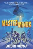 Book Cover Image. Title: Masterminds, Author: Gordon Korman