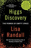 Book Cover Image. Title: Higgs Discovery:  The Power of Empty Space, Author: Lisa Randall