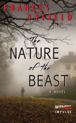 The Nature of the Beast: A Novel