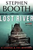 Book Cover Image. Title: Lost River:  A Cooper & Fry Mystery, Author: Stephen Booth