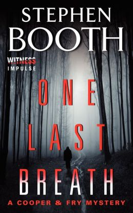 One Last Breath (Ben Cooper and Diane Fry Series #5)