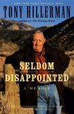 Book Cover Image. Title: Seldom Disappointed:  A Memoir, Author: Tony Hillerman