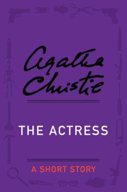 The Actress: A Short Story