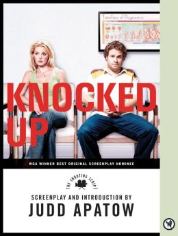 Knocked Up: The Shooting Script (PagePerfect NOOK Book)
