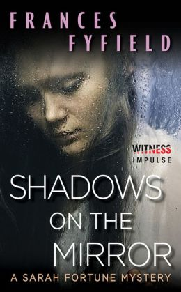 Shadows on the Mirror: A Sarah Fortune Mystery