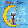 Book Cover Image. Title: Pete the Cat:  Twinkle, Twinkle, Little Star, Author: James Dean