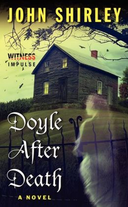 Doyle After Death: A Novel