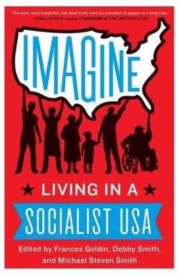 Imagine: Living in a Socialist USA