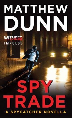 Spy Trade: A Spycatcher Novella
