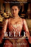 Book Cover Image. Title: Belle:  The Slave Daughter and the Lord Chief Justice, Author: Paula Byrne