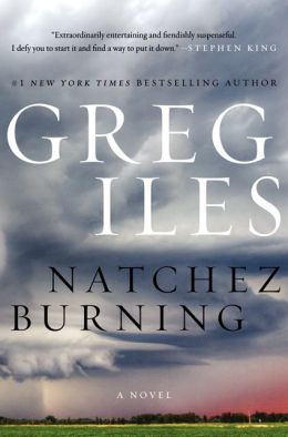 Natchez Burning (Penn Cage Series #4)