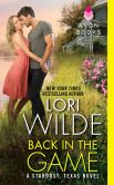Book Cover Image. Title: Back in the Game:  A Stardust, Texas Novel, Author: Lori Wilde