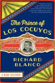 Book Cover Image. Title: The Prince of los Cocuyos:  A Miami Childhood, Author: Richard Blanco