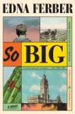Book Cover Image. Title: So Big, Author: Edna Ferber